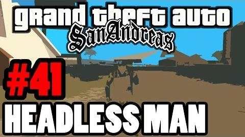 GTA San Andreas Myths & Legends The Headless Man