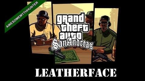 GTA San Andreas Myths & Legends -Leatherface HD