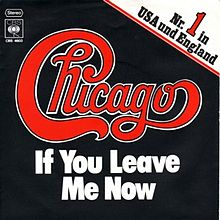 File:Chicago-IfYouLeaveMeNow.jpg
