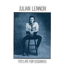 File:JulianLennon-TooLateForGoodbyes.jpg