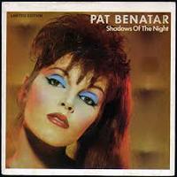 PatBenatar-ShadowsOfTheNight