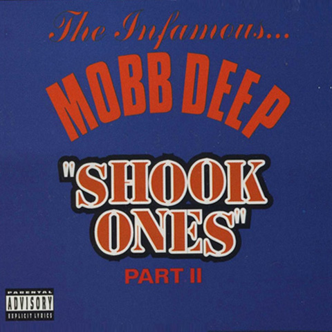 File:Mobb Deep - Shook Ones, Vol. II.jpg
