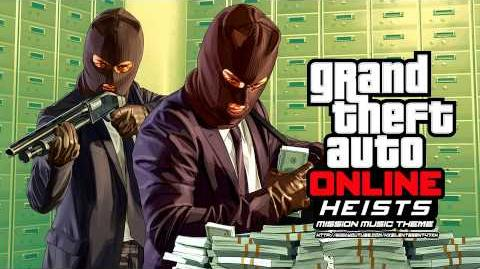 Grand Theft Auto GTA Online Heists - Mission Music Theme 1