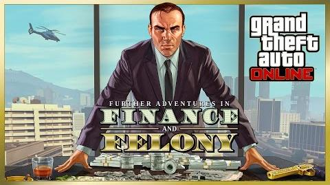 GTA Online Further Adventures in Finance and Felony Trailer
