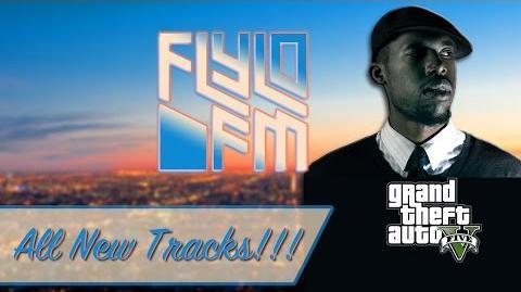 FlyLo FM - GTA V Radio (Next-Gen)