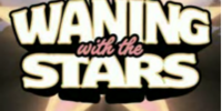Waning With The Stars
