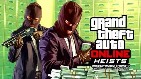 Grand Theft Auto GTA V 5 Online Heists - Mission Music Theme 7