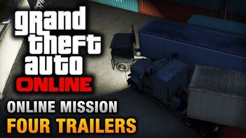 GTA Online - Mission - Four Trailers Hard Difficulty