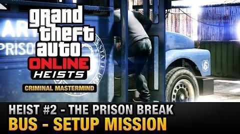 GTA Online Heist 2 - The Prison Break - Bus (Criminal Mastermind)