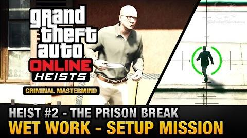 GTA Online Heist 2 - The Prison Break - Wet Work (Criminal Mastermind)