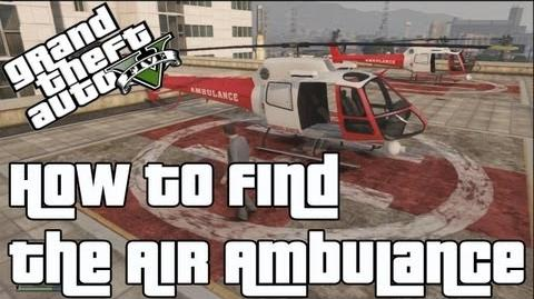 GTA V How to find the Air Ambulance Helicopter in Offline Online