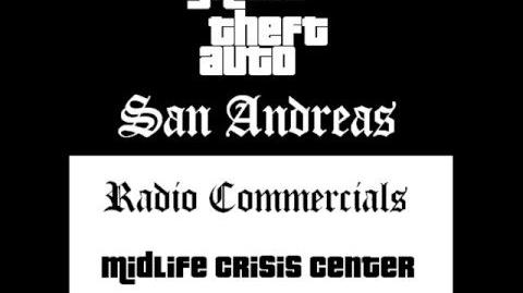 Grand Theft Auto- San Andreas - Radio Commercials (Midlife Crisis Center)