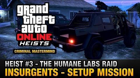 GTA Online Heist 3 - The Humane Labs Raid - Insurgents (Criminal Mastermind)