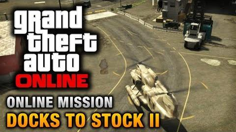 GTA Online - Mission - Docks to Stock II Hard Difficulty