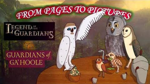 From Pages to Pictures Legend of the Guardians vs. Guardians of Ga'Hoole