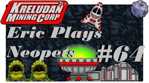 Let's Play Neopets 64 Kreludan Mining Corporation