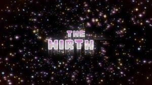 The Mirth Titlecard