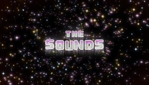 The Sounds Titlecard