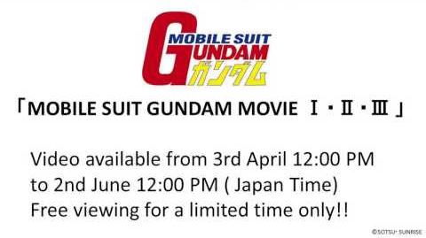 """MOBILE SUIT GUNDAM MOVIE Ⅰ・Ⅱ・Ⅲ"" available from 3rd April (JST) ."