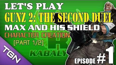 Let's Play GunZ 2 The Second Duel E1-P1 2 Max And His Shield - Character Creation