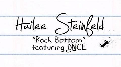 Hailee Steinfeld - Rock Bottom (Lyric Video) ft