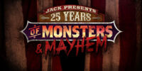 Jack Presents: 25 Years of Monsters and Mayhem