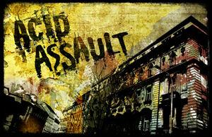 Acid assault