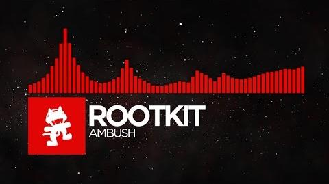 DnB - Rootkit - Ambush Monstercat FREE Release
