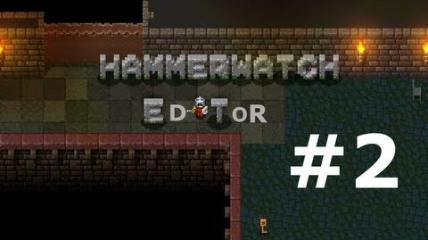 How to use the Hammerwatch Editor Episode 2 Basic Scripting
