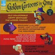 Golden Cartoons In Song Vol 3