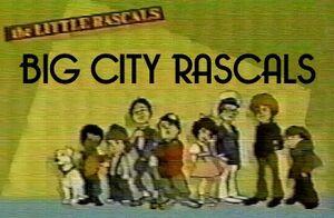 Big City Rascals