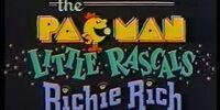 The Pac-Man/Little Rascals/Richie Rich Show