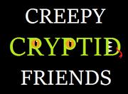 Creepycryptidfriends