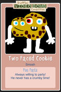 Two Faced Cookie