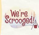We're Scrooged!/Galería