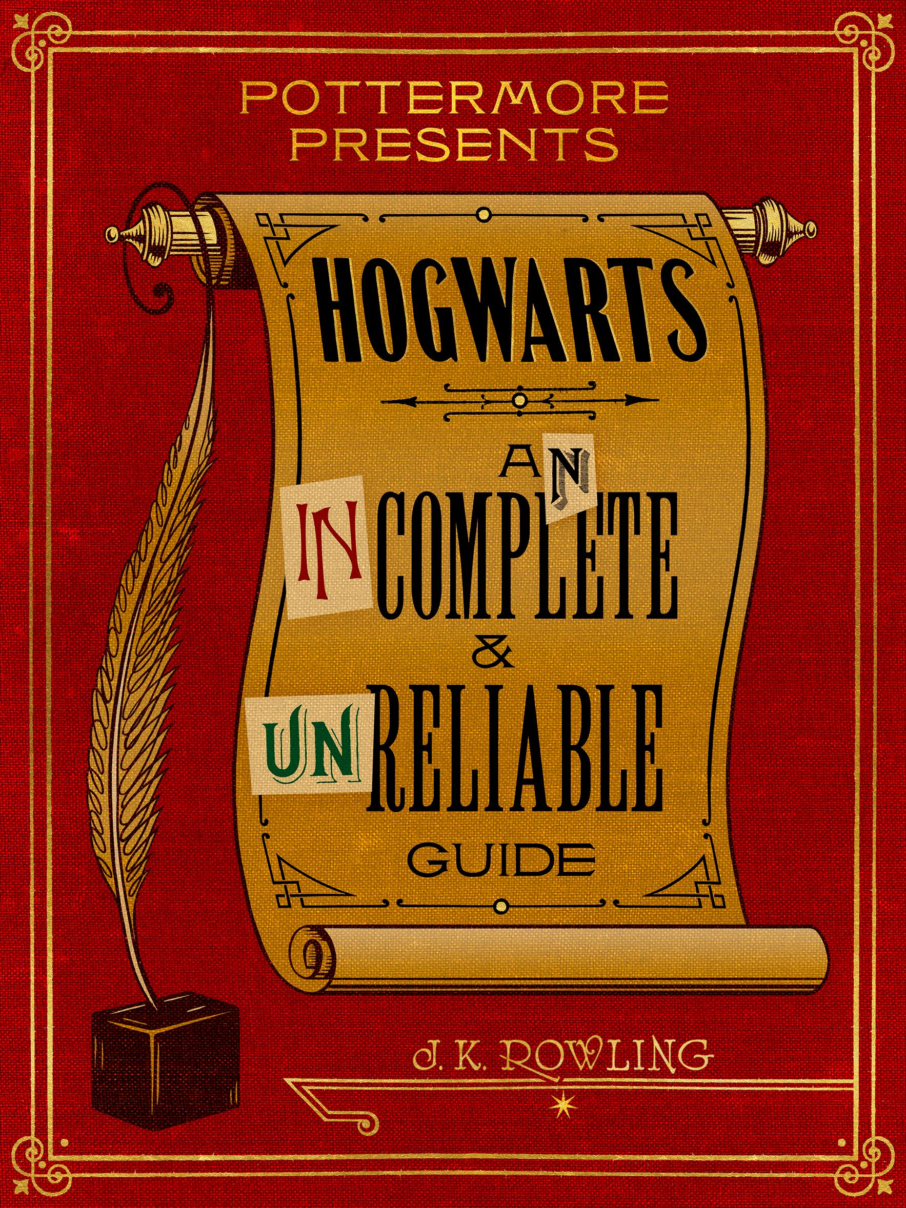 Resultado de imagem para hogwarts an incomplete and unreliable guide