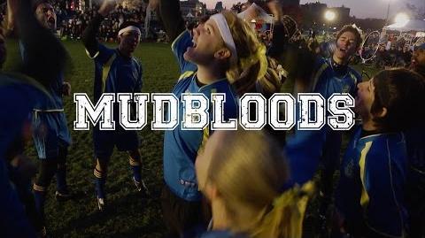 MUDBLOODS Official Trailer