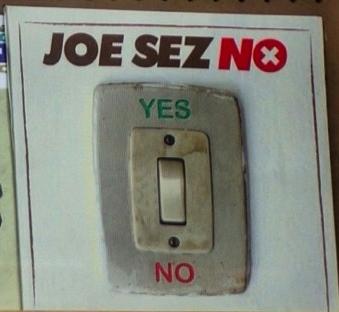 File:JoeSezNo.jpg