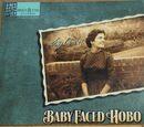 Baby Faced Hobo