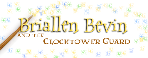 Briallen Bevin and the Clocktower Guard