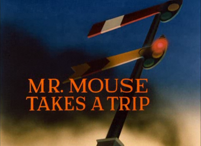 File:Mr. Mouse Takes a Trip - title card.png