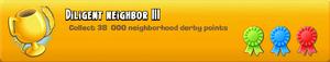 Diligent Neighbor III