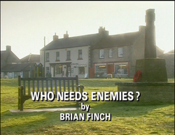 Who Needs Enemies title card 2