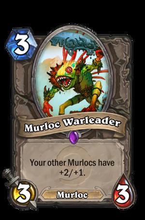 Murloc Warleader.png