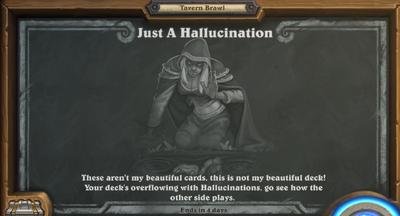 Just a Hallucination