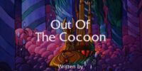Out of the Cocoon