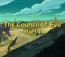 Council of Evil, Part 1