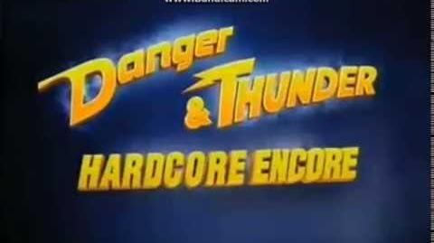 """""""Danger & Thunder"""" Hardcore Encore Official Promo"""
