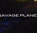 Savage Planet (Episode)