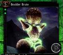 Boulder Brute